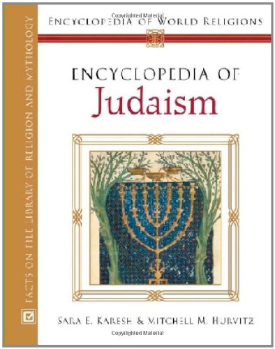 Encyclopedia of Judaism (Hardback): Sara E. Karesh, Mitchell M. Hurvitz