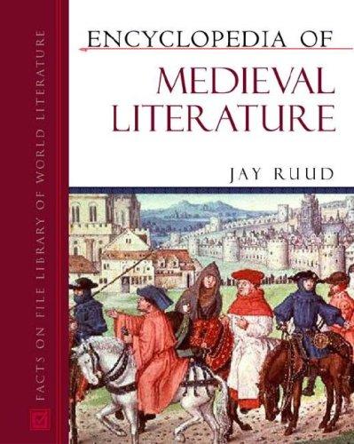 9780816054978: Encyclopedia of Medieval Literature (Encyclopedia of World Literature)