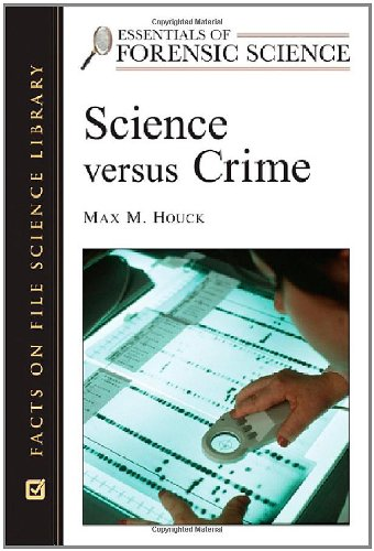 9780816055081: Science Versus Crime (Essentials of Forensic Science)