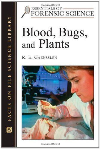 9780816055098: Blood, Bugs, and Plants (Essentials of Forensic Science)