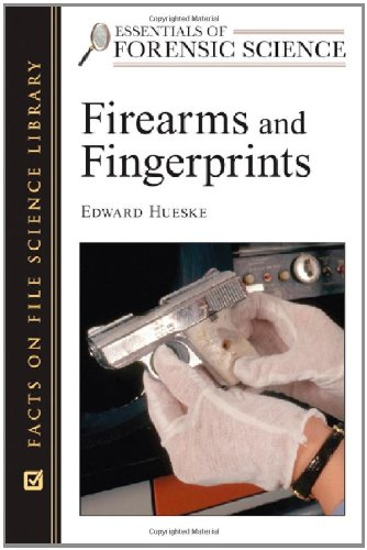 9780816055128: Firearms and Fingerprints (Essentials of Forensic Science)