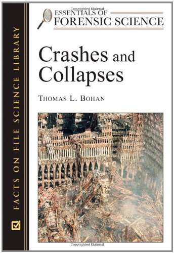 9780816055135: Crashes and Collapses (Essentials of Forensic Science)