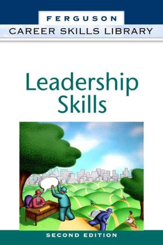 Leadership Skills (Career Skills Library): Facts on File,