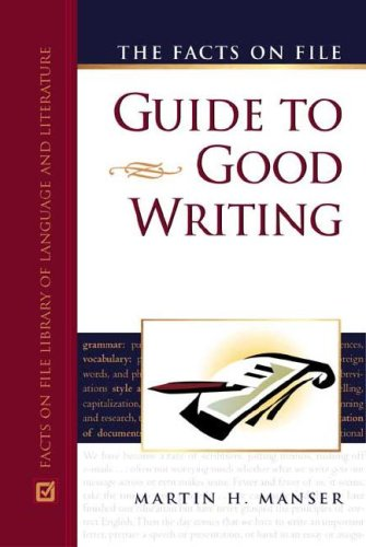 9780816055265: The Facts On File Guide To Good Writing (Writers Reference)