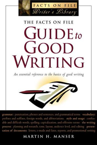 9780816055272: The Facts On File Guide To Good Writing (Writers Library)