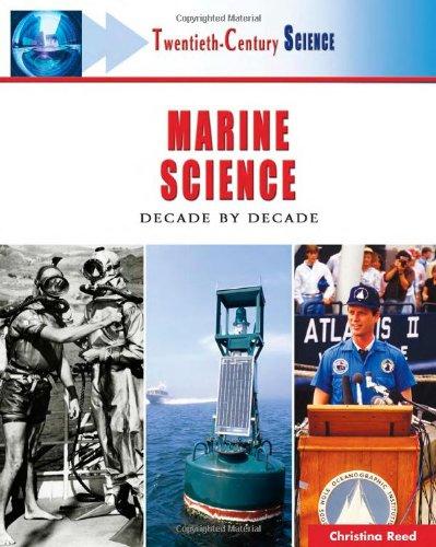 Marine Science: Decade by Decade (Hardback): Christina Reed