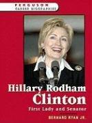 9780816055449: Hillary Rodham Clinton: First Lady and Senator (Ferguson Career Biographies)