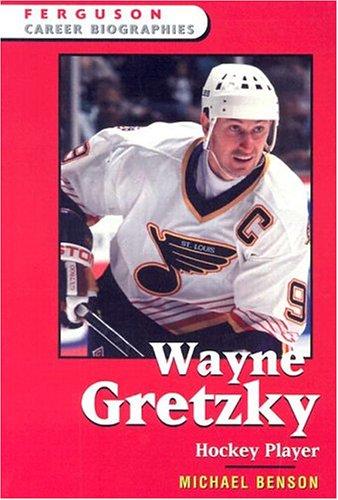 9780816055456: Wayne Gretzky: Hockey Player (Ferguson Career Biographies)