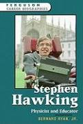 9780816055463: Stephen Hawking: Physicist and Educator