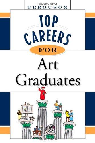 9780816055654: Top Careers for Art Graduates