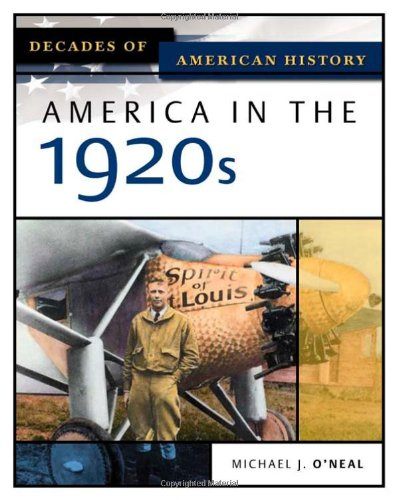 9780816056378: America in the 1920s (Decades of American History)