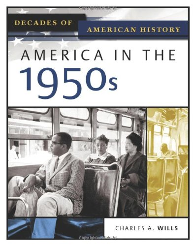9780816056408: America In The 1950s