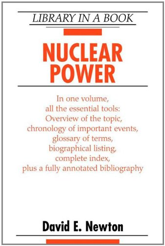 Nuclear Power (Library in a Book): David E. Newton