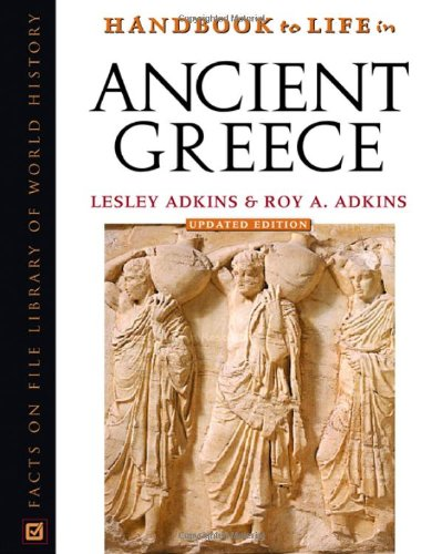 9780816056590: Handbook To Life In Ancient Greece