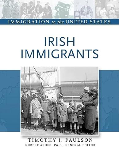 9780816056828: Irish Immigrants (Immigration to the United States)