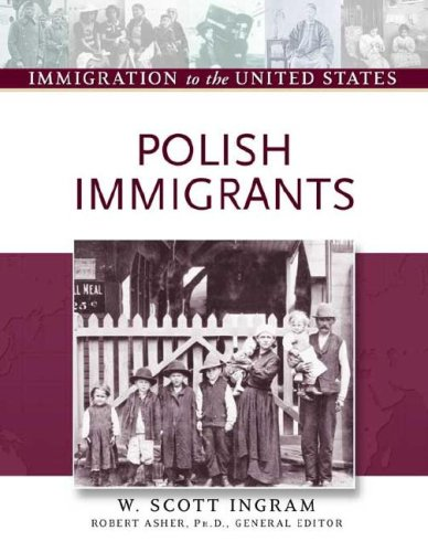 9780816056866: Polish Immigrants (Immigration to the United States)