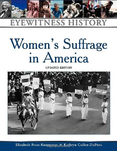 9780816056934: Women's Suffrage in America (Eyewitness History (Hardcover))