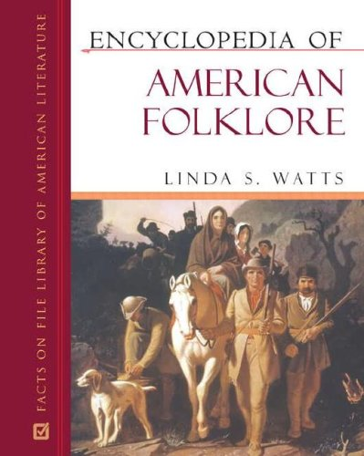 9780816056996: Encyclopedia of American Folklore (Facts on File Library of American Literature)