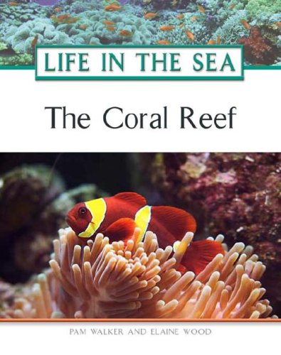 The Coral Reef (Life in the Sea)
