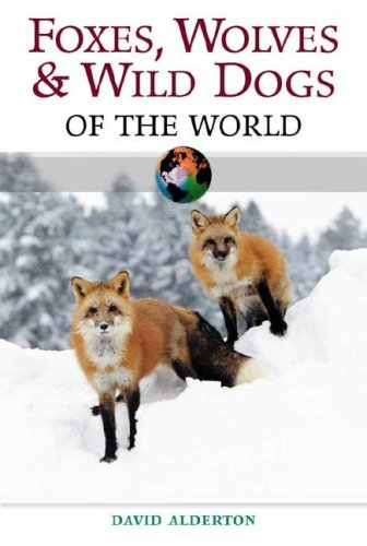 9780816057153: Foxes, Wolves and Wild Dogs of the World