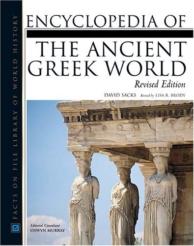 9780816057221: Encyclopedia of the Ancient Greek World (Facts on File Library of World History)