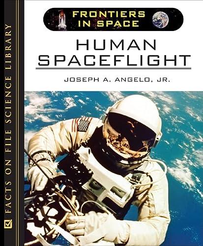 9780816057757: Human Spaceflight (Frontiers in Space)