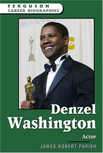 9780816058297: Denzel Washington: Actor (Ferguson Career Biographies)