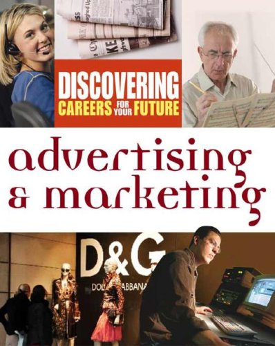 Advertising & Marketing (Discovering Careers for your: Inc. Facts on