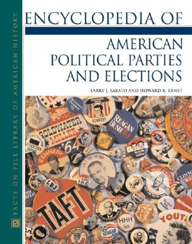 9780816058754: Encyclopedia Of American Political Parties And Elections (Facts on File Library of American History)
