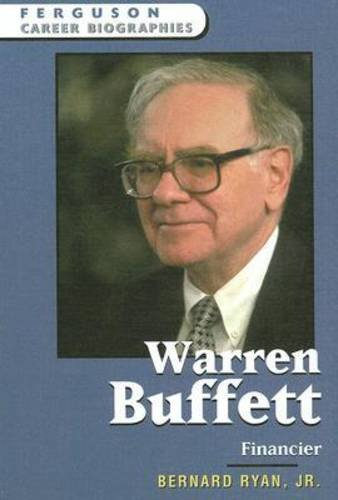 Warren Buffet: Financier (Ferguson Career Biographies): Bernard Ryan Jr.