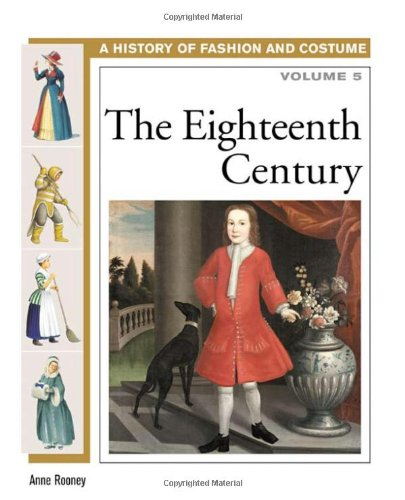 9780816059485: 5: The Eighteenth Century (History of Costume and Fashion)