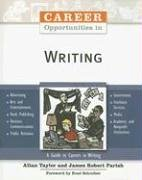 Career Opportunities In Writing (0816059896) by Allan Taylor; James Robert Parish