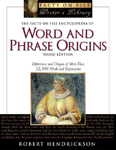 9780816059928: The Facts on File Encyclopedia of Word and Phrase Origins (Facts on File Writer's Library)