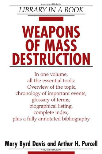 9780816060825: Weapons of Mass Destruction (Library in a Book)
