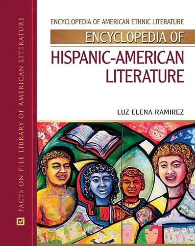 9780816060849: Encyclopedia of Hispanic-American Literature (Encyclopedia of American Ethnic Literature)