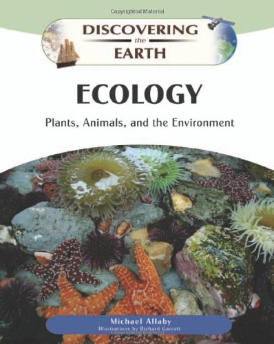 9780816061006: Ecology: Plants, Animals, and the Environment (Discovering the Earth)