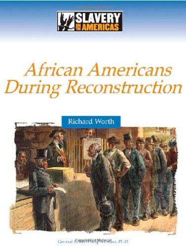 9780816061396: African Americans During Reconstruction (Slavery in the Americas)
