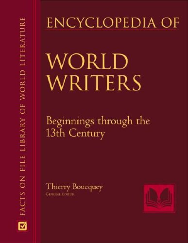 9780816061433: Encyclopedia Of World Writers, Beginnings To 20th Century (Facts On File Library Of World Literature)