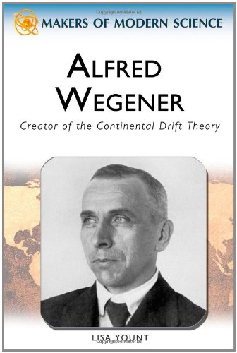 9780816061747: Alfred Wegener: Creator of the Continental Drift Theory (Makers of Modern Science)