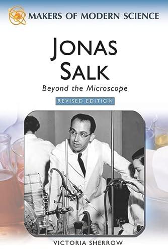 9780816061808: Jonas Salk: Beyond the Microscope (Makers of Modern Science)