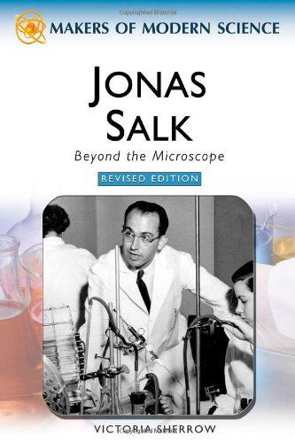 9780816061808: Jonas Salk: Beyond the Microscope (Makers of Modern Science)