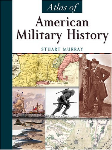 Atlas of American Military History