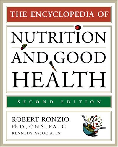9780816062270: The Encyclopedia Of Nutrition And Good Health**OUT OF PRINT** (Facts on File Library of Health and Living)