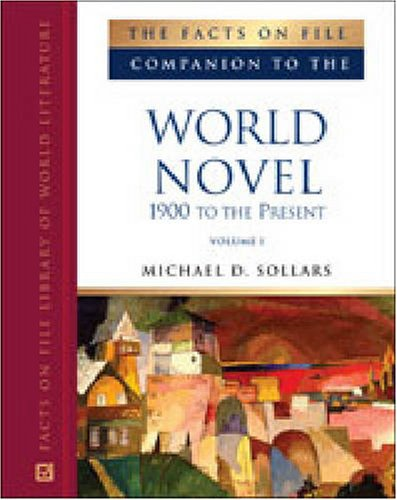 9780816062331: The Facts on File Companion to the World Novel: 1900 to the Present, 2-Volume Set (Companion to Literature Series)