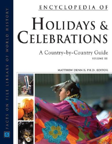 9780816062355: Encyclopedia of Holidays and Celebrations, 3-Volume Set: A Country-By-Country Guide (Facts on File Library of World History)