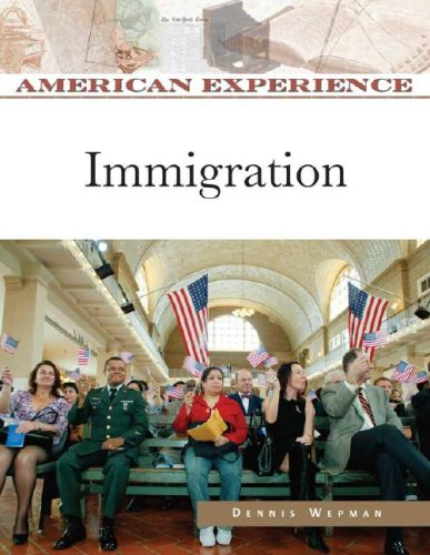 9780816062409: Immigration (American Experience (Facts on File))