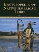 9780816062744: Encyclopedia of Native American Tribes (Facts on File Library of American History)