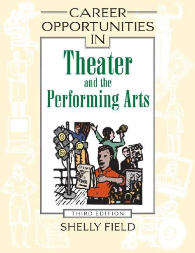 9780816062881: Career Opportunities in Theater And the Performing Arts