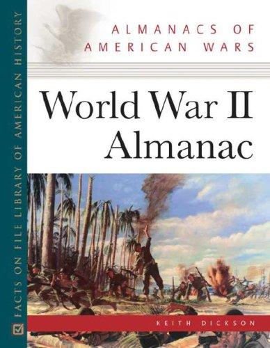 9780816062973: World War II Almanac (Almanacs of American Wars)