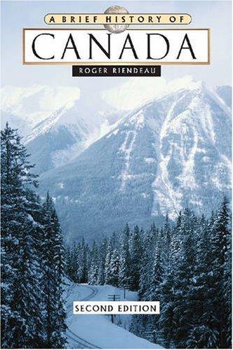 9780816063352: A Brief History of Canada